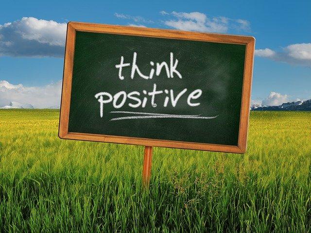 מחשבה חיובית יוצרת מציאות חיובית